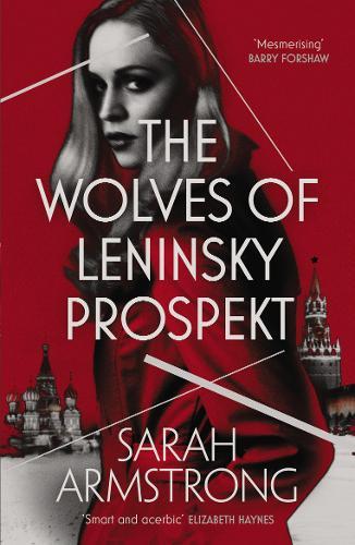 The Wolves of Leninsky Prospekt - Moscow Wolves (Paperback)