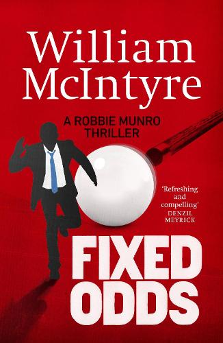 Fixed Odds - A Robbie Munro Thriller 5 (Paperback)