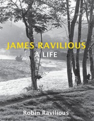 James Ravilious: A Life (Paperback)
