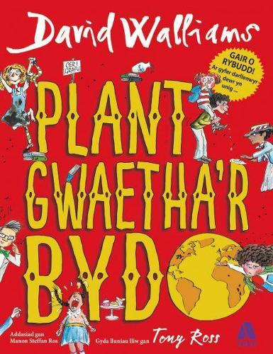 Plant Gwaetha'r Byd (Hardback)
