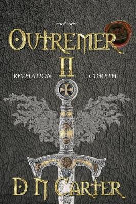 Outremer II: Revelation Cometh (Paperback)