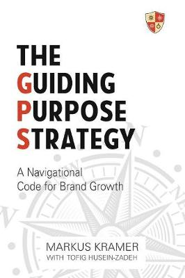 The Guiding Purpose Strategy (Paperback)