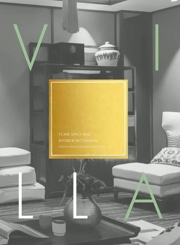 Home Space and Interior Decoration-Villa (Hardback)