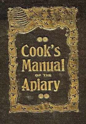 The Beekeeper's Guide: Or Manual of the Apiary (Paperback)