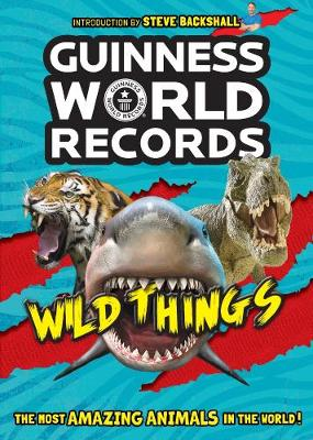 Guinness World Records: Wild Things (Paperback)