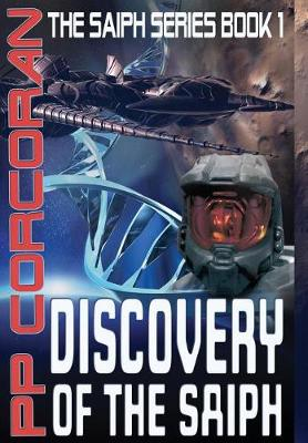 Discovery of the Saiph - Saiph 1 (Hardback)