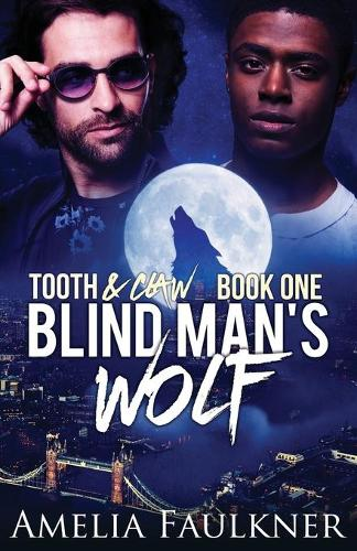 Blind Man's Wolf - Tooth & Claw 1 (Paperback)