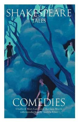 Shakespeare Tales: Comedies - Shakespeare Tales 1 (Paperback)