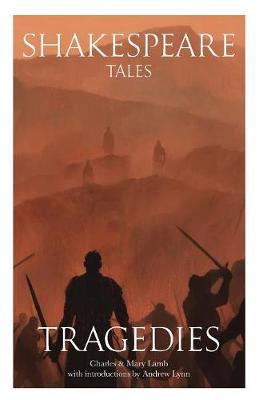 Shakespeare Tales: Tragedies - Shakespeare Tales 2 (Paperback)