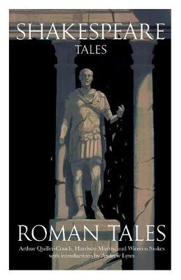 Shakespeare Tales: Roman Tales - Shakespeare Tales 4 (Paperback)