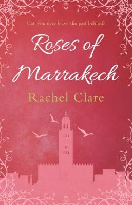 Roses of Marrakech (Paperback)