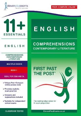 11+ Essentials English Comprehensions: Contemporary Literature Book 1 - First Past the Post (Paperback)