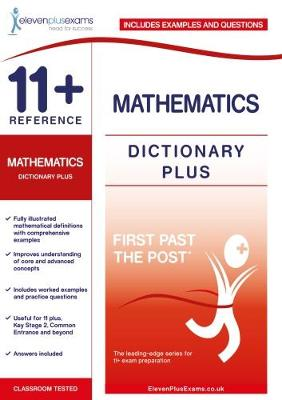 11+ Reference Mathematics Dictionary Plus - First Past the Post (Paperback)
