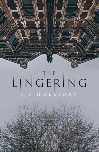 Book Launch: S.J.I. Holliday - The Lingering