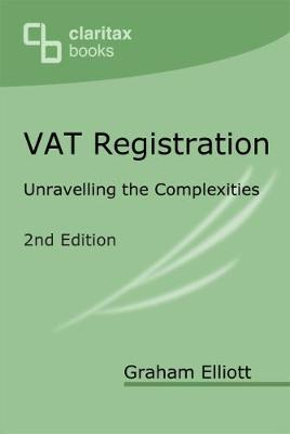 VAT Registration: Unravelling the Complexities (Paperback)