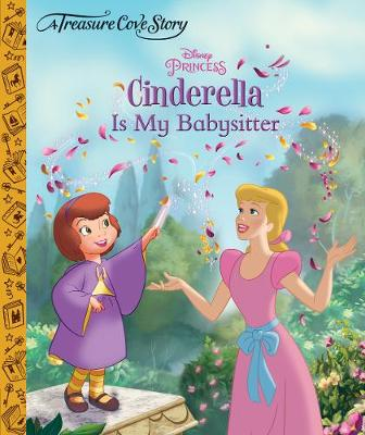 A Treasure Cove Story - Cinderella is my Babysitter (Hardback)