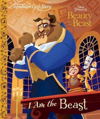 A Treasure Cove Story - Beauty & The Beast - I am the Beast (Hardback)