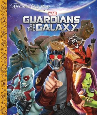 A Treasure Cove Story- Guardians of the Galaxy (Hardback)