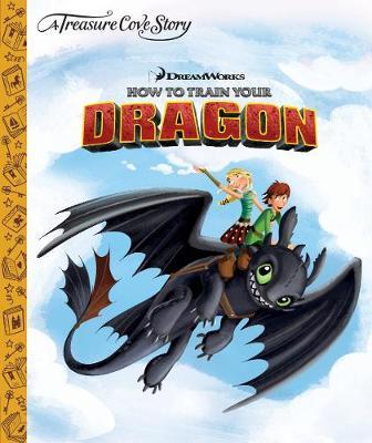 A Treasure Cove Story - How To Train Your Dragon (Hardback)