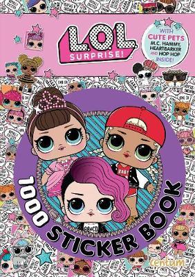L.O.L. Surprise! - 1000 Sticker Book (Paperback)