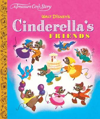 A Treasure Cove Story - Cinderella's Friends (Hardback)