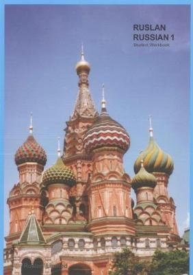 Ruslan Russian 1: a communicative Russian course. Student Workbook with free audio download 2017 (Paperback)