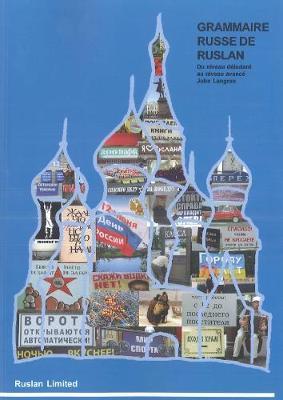Grammaire Russe de Ruslan 2018: With free audio download (Paperback)