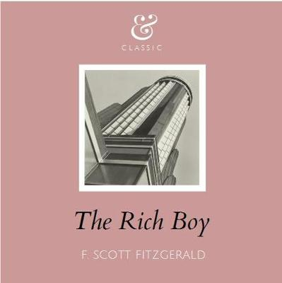 a literary analysis of the rich boy by richard lehan Embedded right in the center of the new collection of stories edited by nick hornby, speaking with the angel, is a story by hornby himselfnipplejesus is the title of the work which is narrated by dave, a bouncer and art museum security guard.