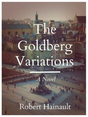 The Goldberg Variations (Hardback)