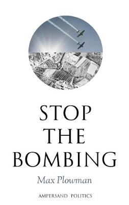 Stop the Bombing (Paperback)