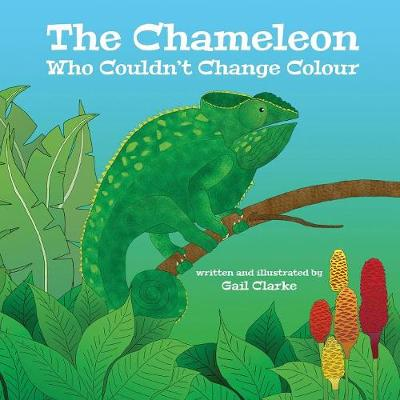 The Chameleon Who Couldn't Change Colour (Paperback)