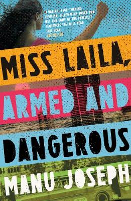 Miss Laila, Armed and Dangerous (Paperback)