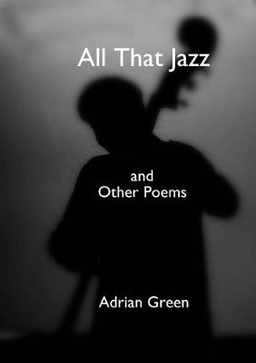 All That Jazz and Other Poems (Paperback)