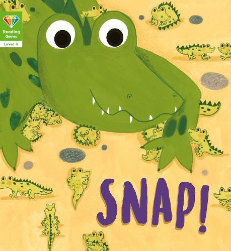 Reading Gems: Snap! (Level 4) - Reading Gems (Paperback)
