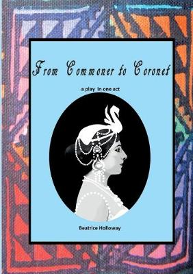 From Commoner to Coronet (Paperback)