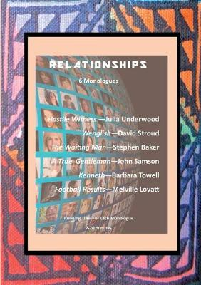 Relationships: 6 Monologues (Paperback)