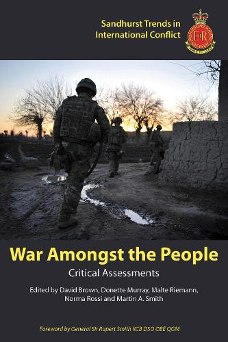 War Amongst the People: Critical Assessments - Sandhurst Trends in International Conflict (Paperback)
