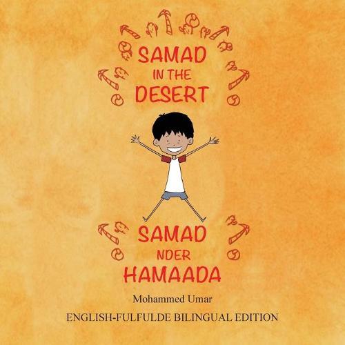 Samad in the Desert (Bilingual English-Fulfulde Edition) (Paperback)