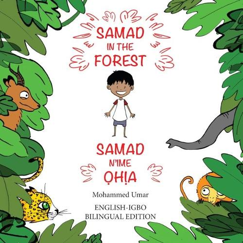 Samad in the Forest (Bilingual English-Igbo Edition) (Paperback)