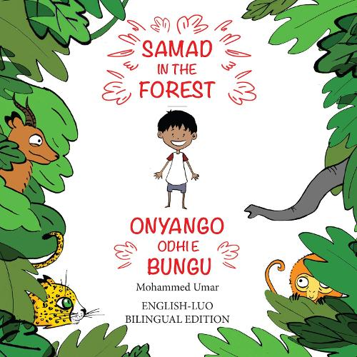 Samad in the Forest (English - Luo Bilingual Edition) (Paperback)