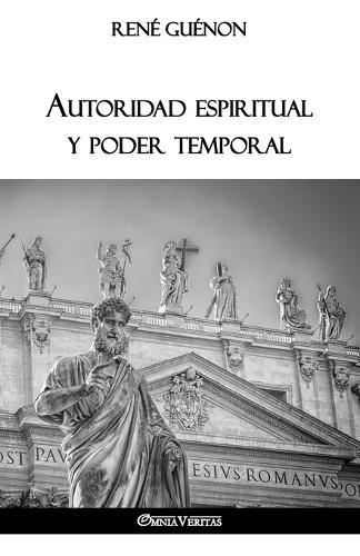 Autoridad espiritual y poder temporal (Paperback)