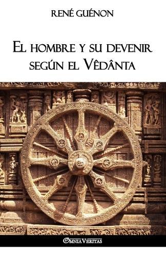 El hombre y su devenir seg n el V d nta (Paperback)