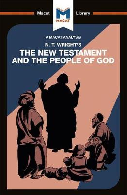 N.T. Wright's The New Testament and the People of God - The Macat Library (Paperback)