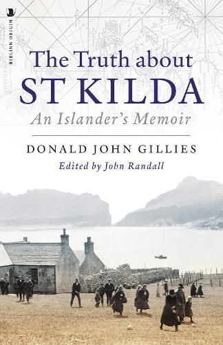 The Truth About St. Kilda: An Islander's Memoir (Paperback)