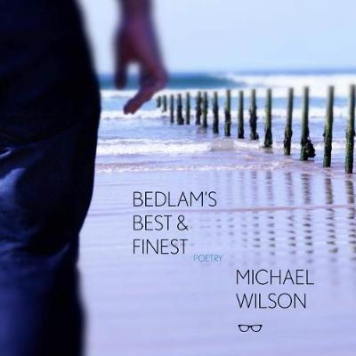 Bedlam's Best & Finest (Paperback)