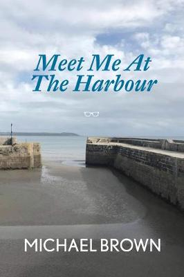 Meet Me At The Harbour (Paperback)