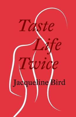 Taste Life Twice (Paperback)