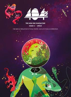 404 Ink: Issue 5: Space (Paperback)