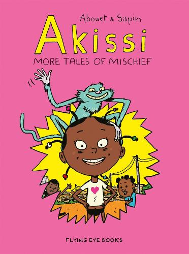 Akissi: More Tales of Mischief - Akissi (Paperback)