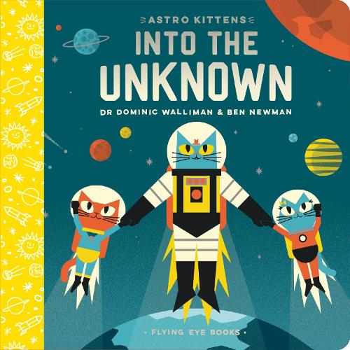 Astro Kittens: Into the Unknown - Astro Kittens (Board book)
